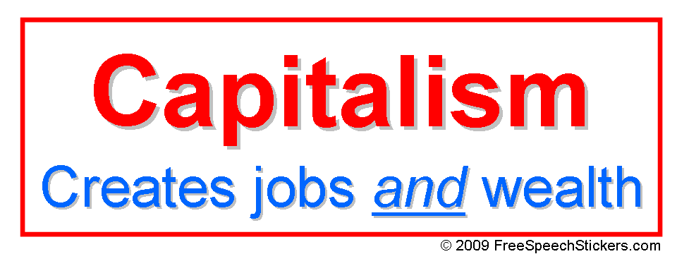 capitalism_creates_jobs_and_wealth_e1hq